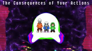 Bad Time Trio (Phase 2) - The Consequences of Your Actions Remix
