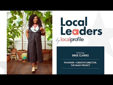 Local Profile Local Leaders With Bree Clarke