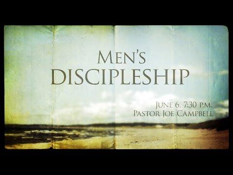 Mens Discipleship with Joe Campbell 06062016 - The Door Christian Fellowship - El Paso Texas