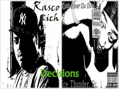 Rasco Rich Feat Kutt-Fever Decisions