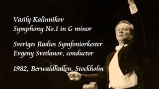 Kalinnikov: Symphony No.1 in G minor - Svetlanov / Swedish Radio Symphony Orchestra