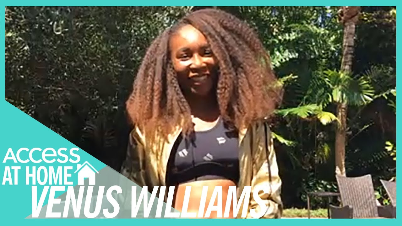 Venus Williams Calls Will Smith's Role In Her Biopic 'Incredible' I #AccessAtHome