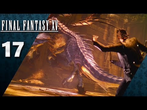 Final Fantasy XV (PS4, Let's Play) | Party Of Three (And Aranea) | Part 17