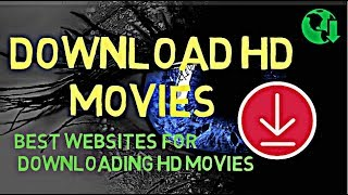 4 Best Websites to Download HD Movies || How to Download Free HD Movies || by Kunal Singh