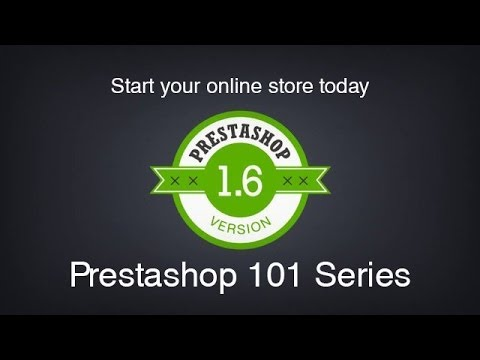 Prestashop 101 (1.6) Day 3 - Categories and Products