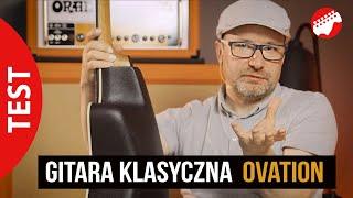Gitara klasyczna dla każdego? - Ovation 1773AX