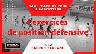 ► 4 exercices de position défensive par Fabrice Serrano