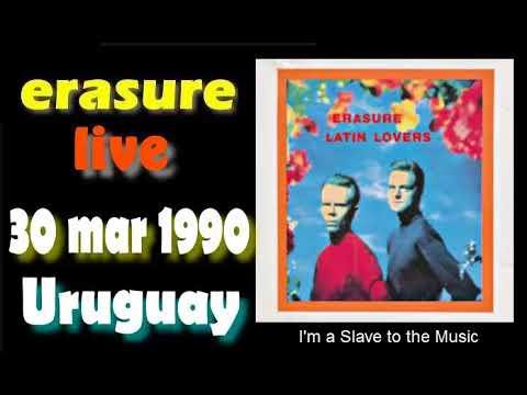 Erasure LIVE!.-30mar.1990 Centenarium Stadium, Montevideo, Uruguay