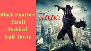 Black Panther Tamil Dubbed Full Movie 2020