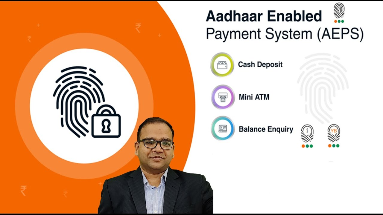 Download Aadhaar Enabled Payment System AEPS in Details