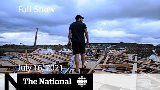 CBC News: The National   Barrie tornado damage, border reopening, Black Lives Matter building