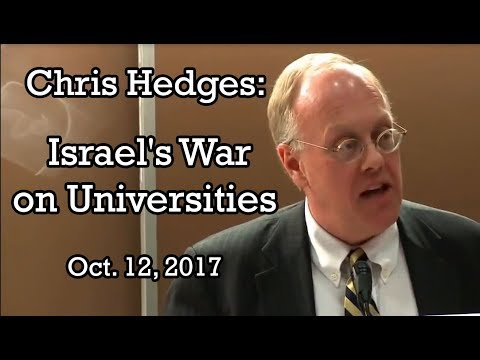 Chris Hedges - The War on Academic Freedom (10-12-2017)