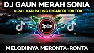 DJ GAUN MERAH SONIA TIK TOK VIRAL 2020