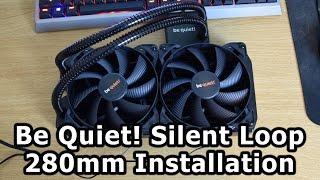 Be Quiet Silent Loop 280/240 Quick Installation