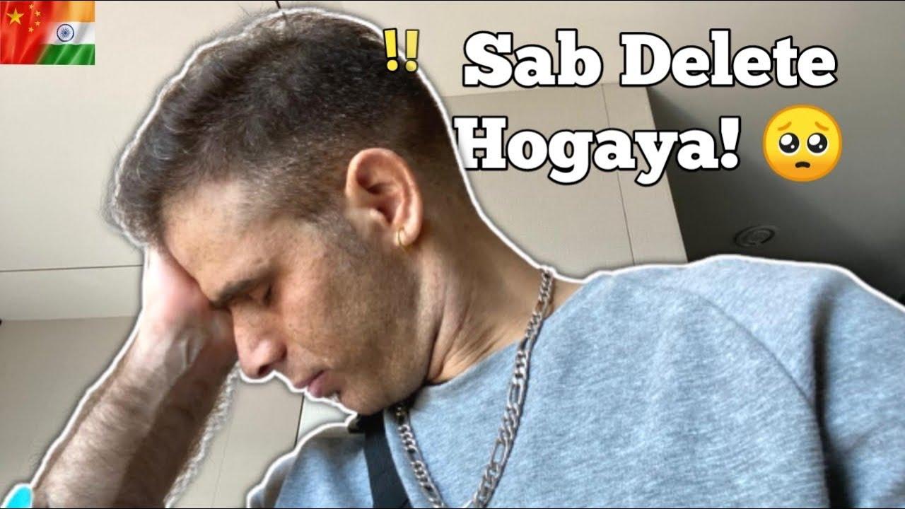 Sab delete ho gya … 💔💔😭 Live from China ( Shanghai