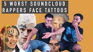 Face Tattoos: Soundcloud Rapper Edition