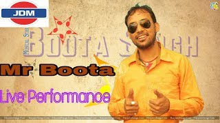 Mr Boota New Haryanvi Song || Performance On Stage 2017  with Annu Kadyan , Masoom Sharma , Gagan