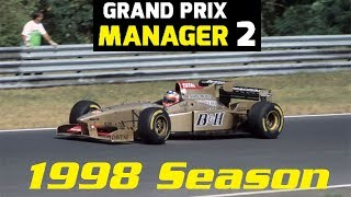 Grand Prix Manager 2: Jordan Career Mode - 1998 Season Montage
