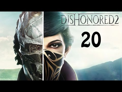 Dishonored 2 High Chaos Build - Let's Play Gameplay - Into The Conservatory