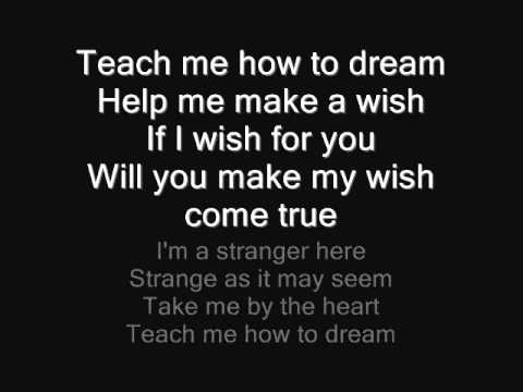 Teach Me How to Dream
