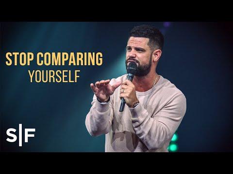Stop Comparing Yourself   Pastor Steven Furtick