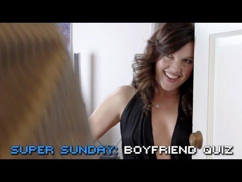 Super Sunday  Boyfriend Quiz
