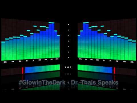Dr. Thais Speaks - Radio Show on Glow In The Dark Spirits