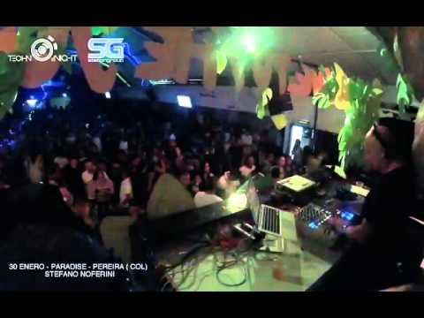 Stefano Noferini - Live from  Club Paradise - Pereira - Colombia - 2 Hours Set