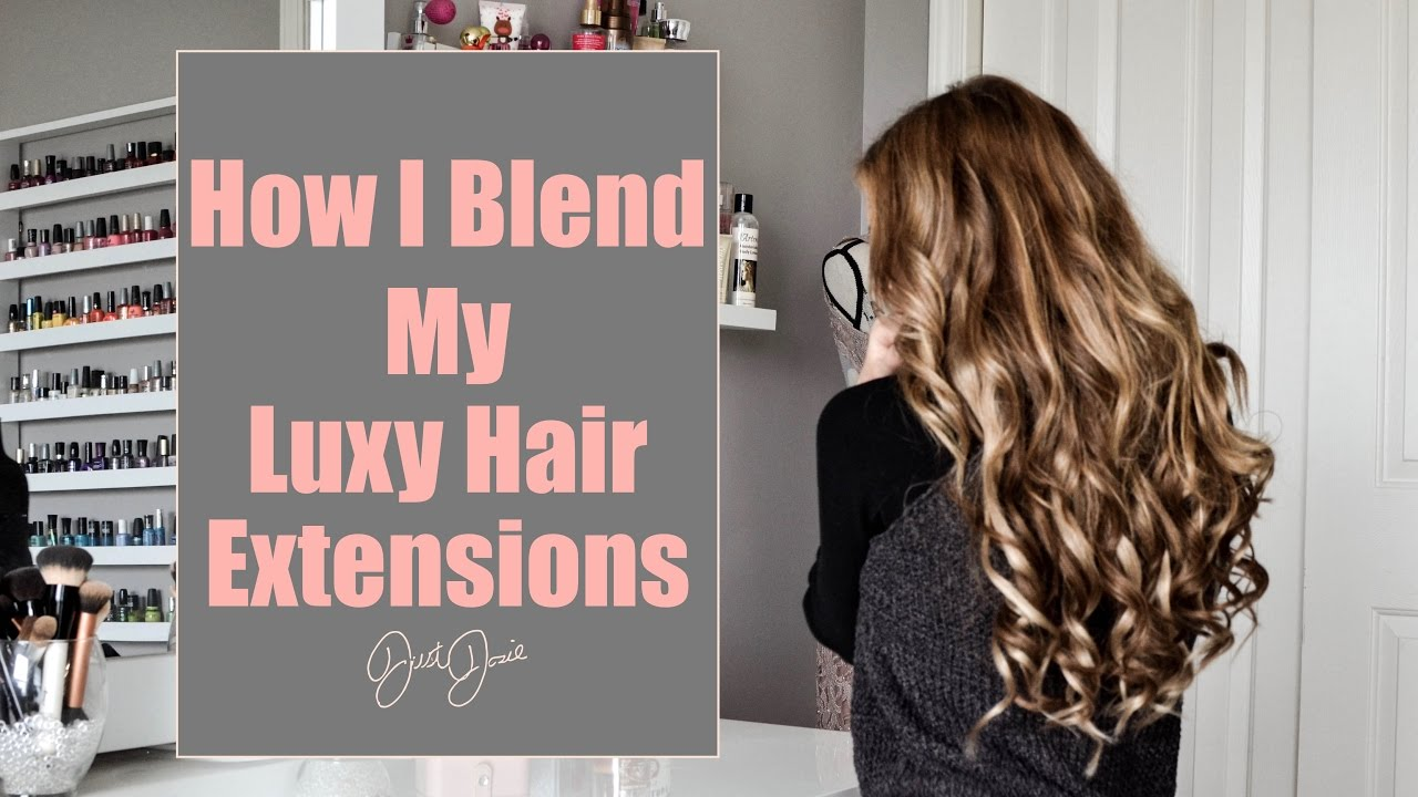 How I Blend My Luxy Hair Extensions How To Put In Hair Extensions