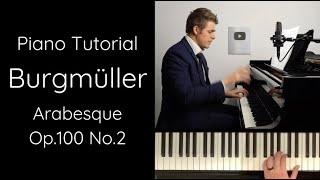 """Burgmüller Arabesque, Op.100 No.2 Tutorial (from """"25 Easy and Progressive Studies"""")"""