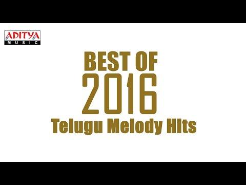Best of 2016 Telugu Melody Hits Vol.2 || Telugu Songs 2016
