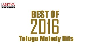 Best of 2016 telugu melody hits vol.2 || telugu songs 2016