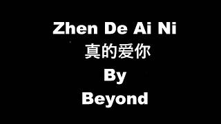 Watch Beyond Zhen De Ai Ni video