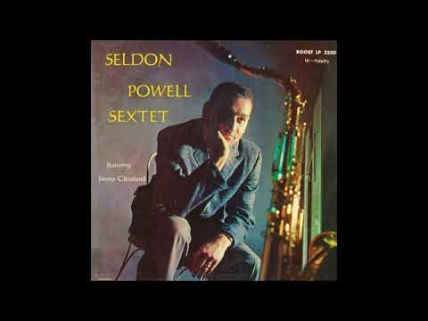 Seldon Powell Sextet - Featuring Jimmy Cleveland ( Full Album )