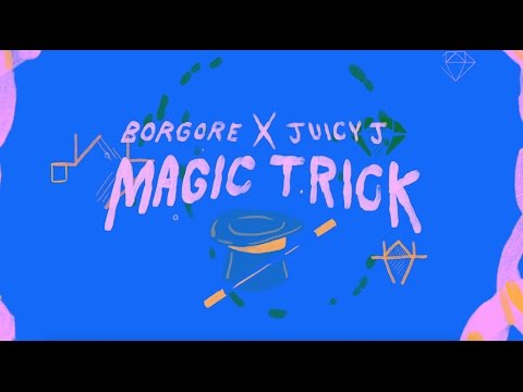 Borgore feat. Juicy J - Magic Trick