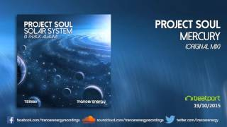 Project Soul - Mercury (Original Mix) [Trancer Energy Recordings]