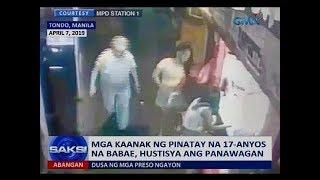 Saksi: Mga Kaanak Ng Pinatay Na 17-anyos Na Babae, Hustisya Ang Panawagan