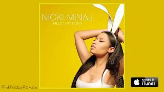 Nicki Minaj - Pills N Potions (Audio)