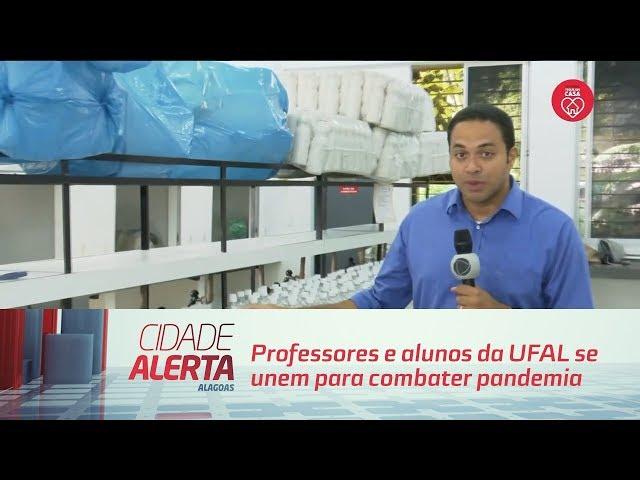 Professores e alunos da UFAL se unem para combater pandemia do coronavírus