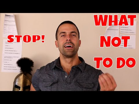 What NOT TO DO: NEW Real Estate Agent
