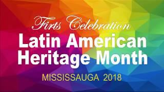 First Celebration Latin American Heritage Month Mississauga 2018
