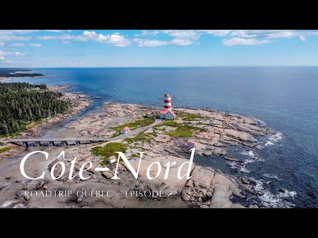 🚗 Roadtrip sur la Côte-Nord #2 / De Phare de Pointe-des-Monts à Sept-Îles