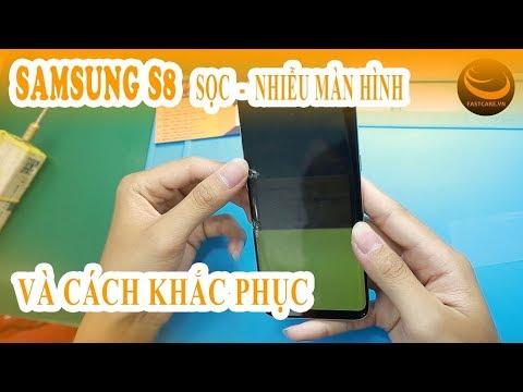 Màn hình Samsung S8 vỡ, sọc nhiễu chớp giật liên tục