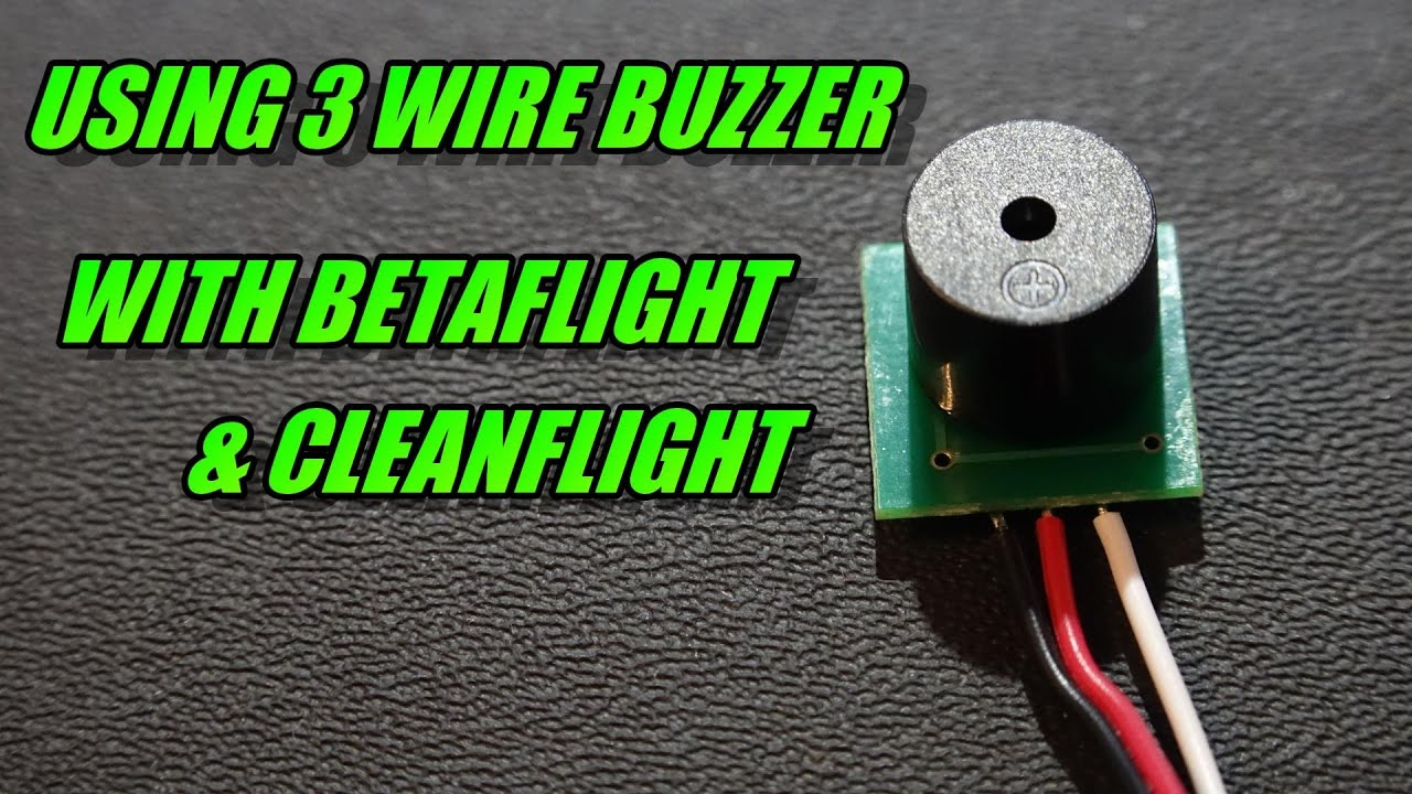 Using 3 Wire Buzzer With Betaflight / Cleanflight - YouTube