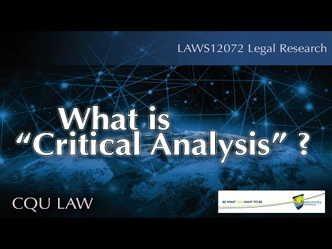 What is critical analysis?