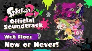 Baixar Now or Never! (Wet Floor) - Splatoon 2 Soundtrack