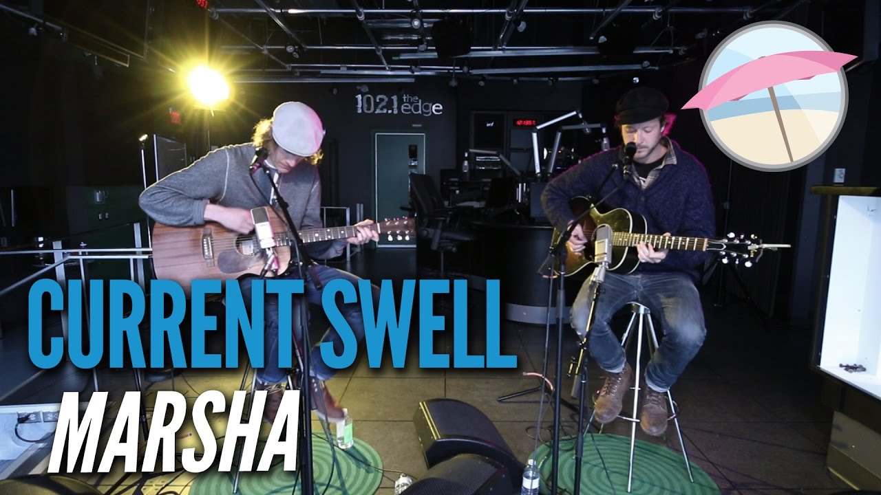 current-swell-marsha-live-at-the-edge-1021-the-edge