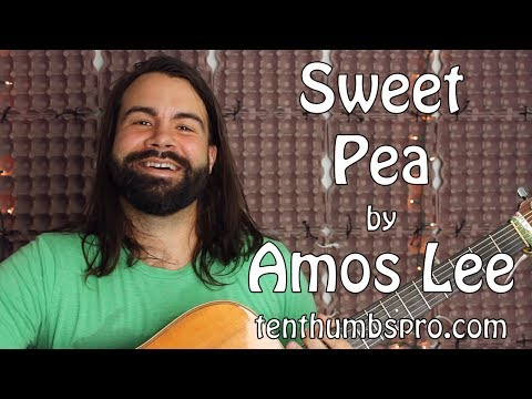 Sweet Pea - Amos Lee - Guitar Tutorial