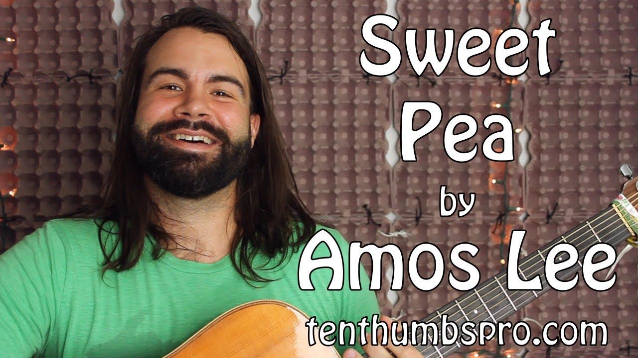 Sweet Pea Amos Lee Guitar Tutorial Youtube