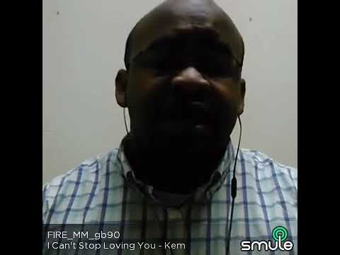 My cover of I Can't Stop Lovin' You by Kem, not sure of the year is was released